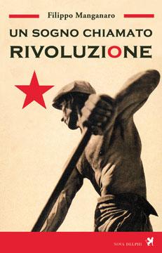 un_sogno_chiamato_rivoluzione